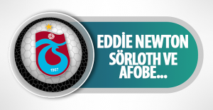 Eddie Newton: Sörloth ve Afobe...